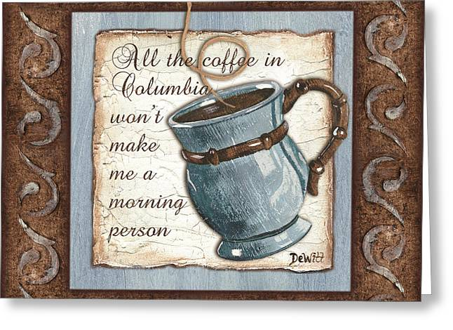 Message Greeting Cards - Whimsical Coffee 1 Greeting Card by Debbie DeWitt