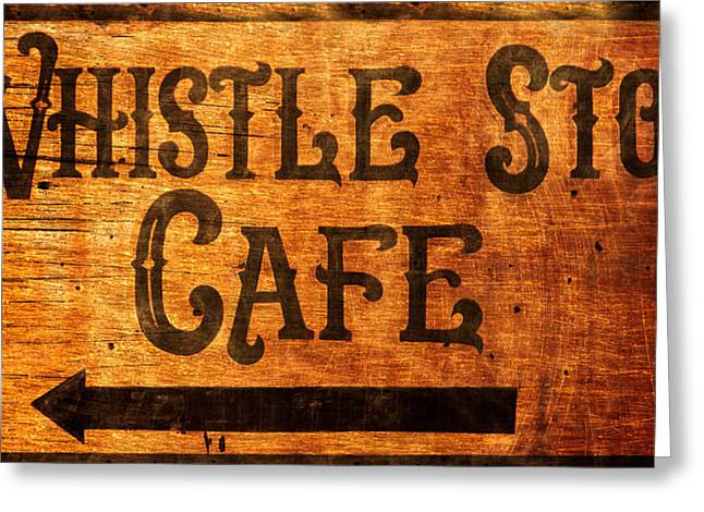 Whistle Stop Cafe Sign Greeting Card by Mark Andrew Thomas