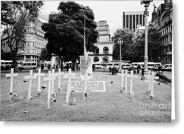 Protest Greeting Cards - White Crosses Islas Malvinas Memorial Protest For Chapel In Darwin Cemetery Plaza De Mayo Buenos Air Greeting Card by Joe Fox