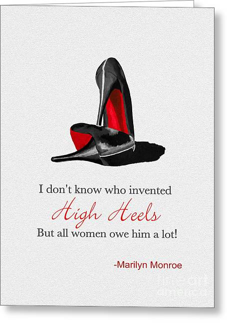 Classic Hollywood Mixed Media Greeting Cards - Who Invented High Heels? Greeting Card by Rebecca Jenkins