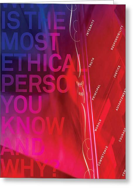 Ethical Values Greeting Cards - Who is the Most Ethical Person.1 Greeting Card by Page One Tang