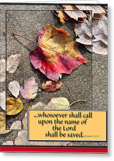 Bible Verse Canvas Art Prints Greeting Cards - Whoever Shall Call Greeting Card by Larry Bishop