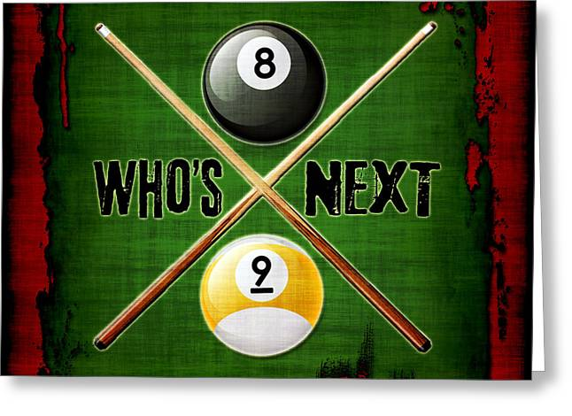 Cushion Greeting Cards - Whos Next Billiards Greeting Card by David G Paul