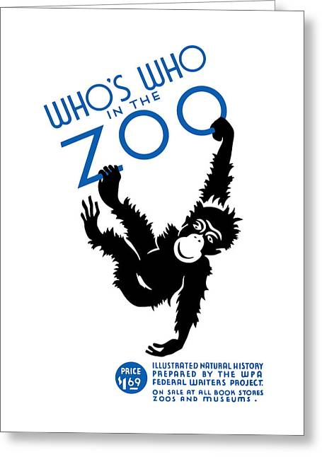 Progressed Mixed Media Greeting Cards - Whos Who In The Zoo Greeting Card by War Is Hell Store