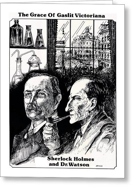 Great Mysteries Drawings Greeting Cards - Why theres Dr. Watson Greeting Card by Peter Melonas