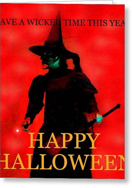 Wicked Witch Of The West Greeting Cards - Wicked Time Halloween card Greeting Card by David Lee Thompson