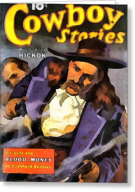Wild Bill Hickok Cowboy Stories Blood Money Greeting Card by Dime Novel Collection