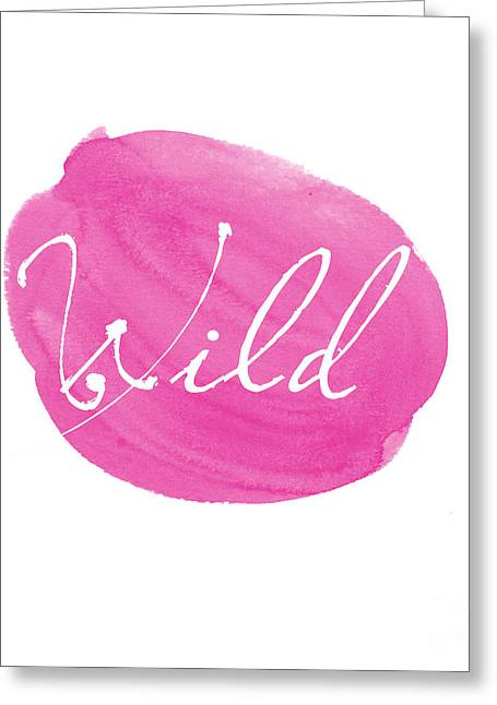 Typography Greeting Cards - Wild pink Greeting Card by Marion De Lauzun