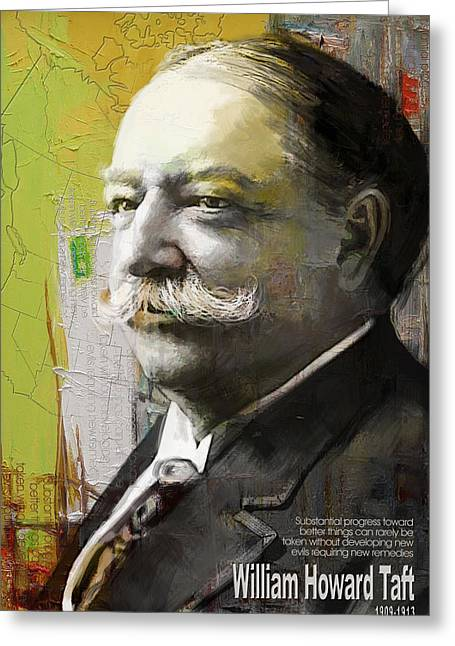 Jefferson Paintings Greeting Cards - William Howard Taft Greeting Card by Corporate Art Task Force