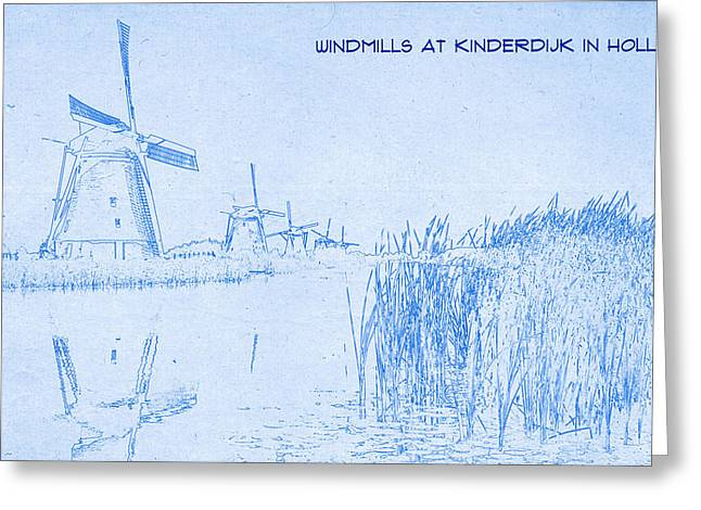 Bravery Mixed Media Greeting Cards - Windmills at Kinderdijk Holland - BluePrint Drawing Greeting Card by MotionAge Designs