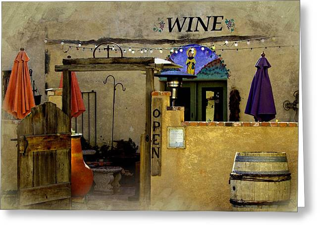 Table Wine Greeting Cards - Wine Bar New Mexico Greeting Card by Barbara Chichester