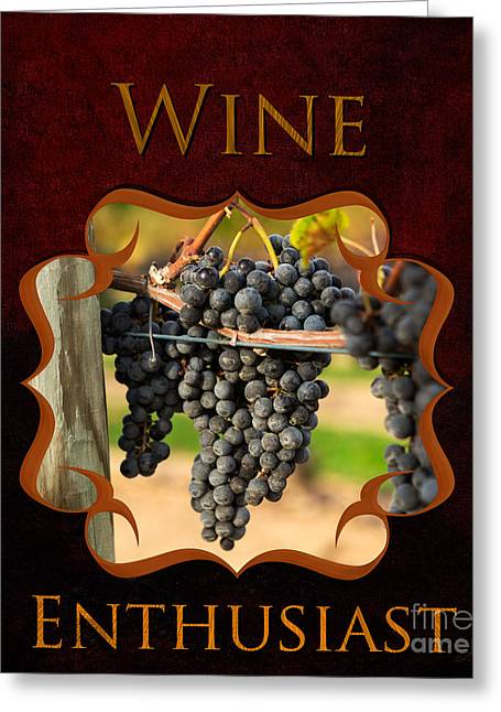 Gift For Photographer Greeting Cards - Wine Enthusiast Greeting Card by Iris Richardson