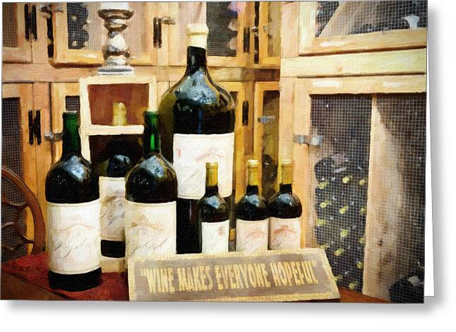 North Fork Greeting Cards - Wine Makes Everyone Hopeful Greeting Card by Vicki Jauron