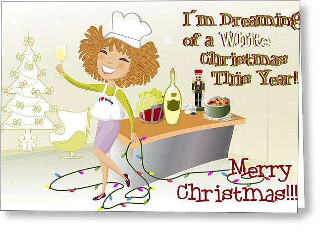 Sauvignon Digital Art Greeting Cards - Wine Not Girl - White Christmas Greeting Card by Andrea Ribeiro