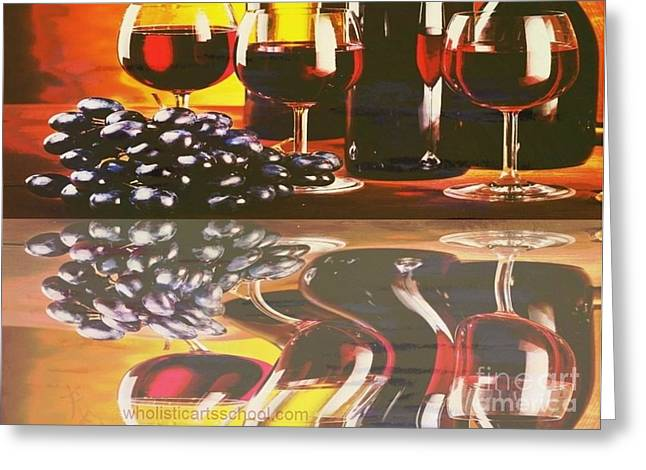 WINE REFLECTIONS Greeting Card by PainterArtist FIN