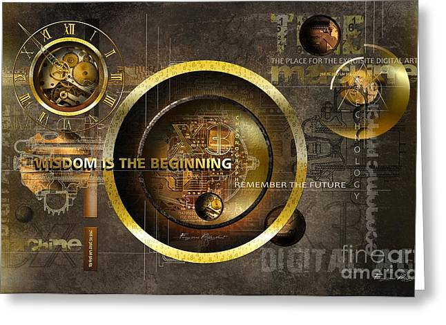 Clock Mixed Media Greeting Cards - Wisdom is the Beginning Greeting Card by Franziskus Pfleghart