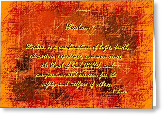 Common Sense Greeting Cards - Wisdom Greeting Card by L Brown