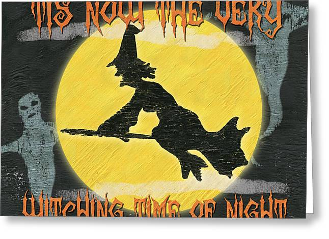 Spelled Greeting Cards - Witching Time Greeting Card by Debbie DeWitt