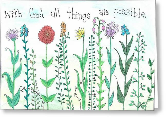 With God All Things Greeting Card by Dana Sorrell