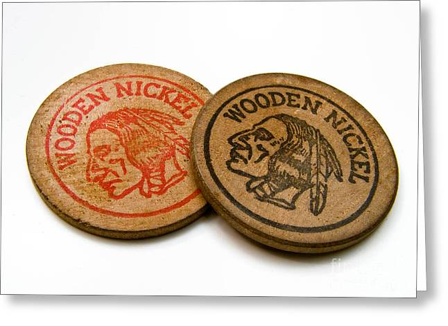 Advertisements Greeting Cards - Wooden Nickels Greeting Card by Amy Cicconi
