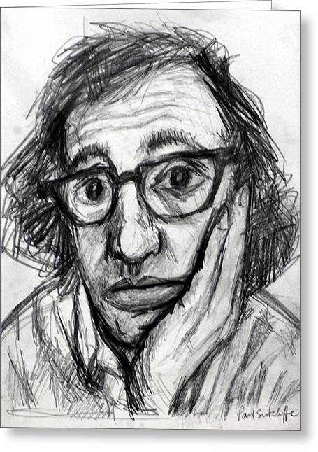 Woody Allen Greeting Cards - Woody Allen Greeting Card by Paul Sutcliffe