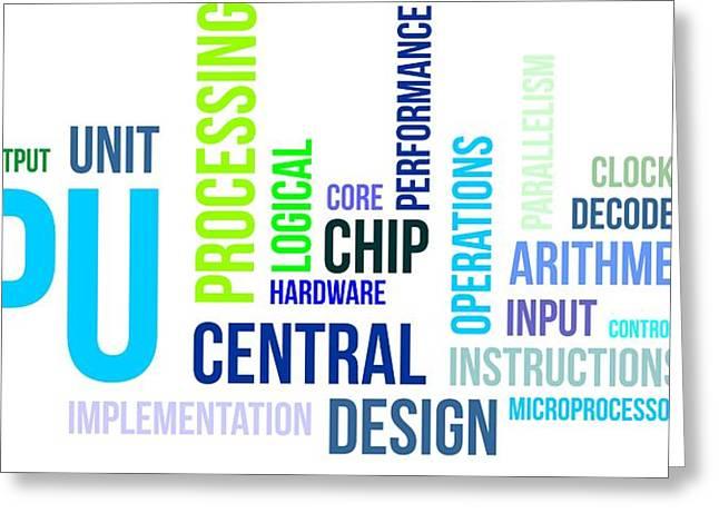 Processor Digital Greeting Cards - Word Cloud - Cpu Greeting Card by Amir Zukanovic