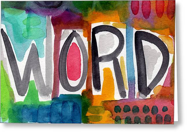Trendy Greeting Cards - Word- colorful abstract pop art Greeting Card by Linda Woods