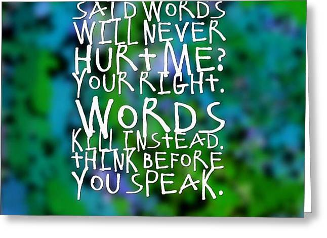 Discrimination Greeting Cards - Words Do Hurt Greeting Card by Holley Jacobs