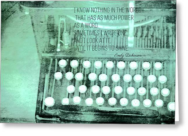 Typewriter Greeting Cards - Words That Shine Greeting Card by Bonnie Bruno