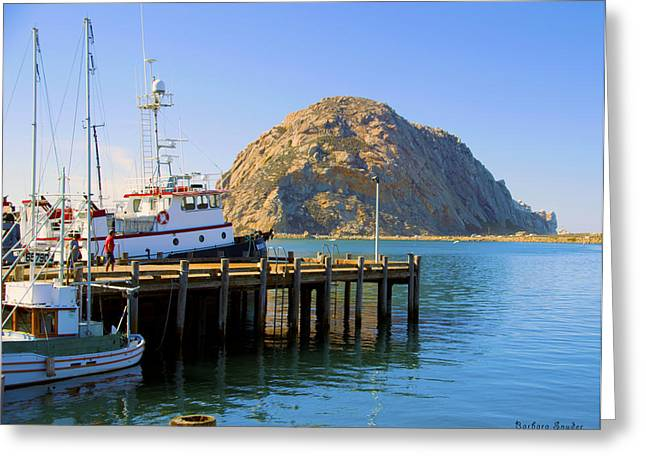 Seascape Greeting Cards - Working Dock And Morro Rock Morro Bay Greeting Card by Barbara Snyder