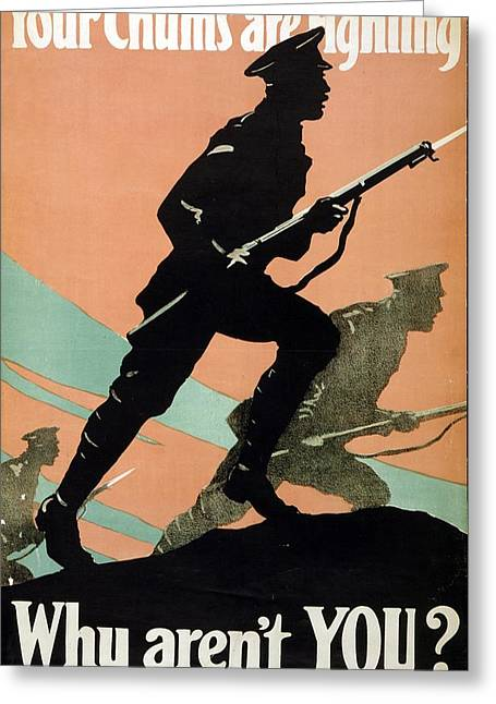 Art Lithographs Greeting Cards - World War I 1914-1918 British Army recruitment poster 1917 Your Chums are Fighting Greeting Card by Anonymous