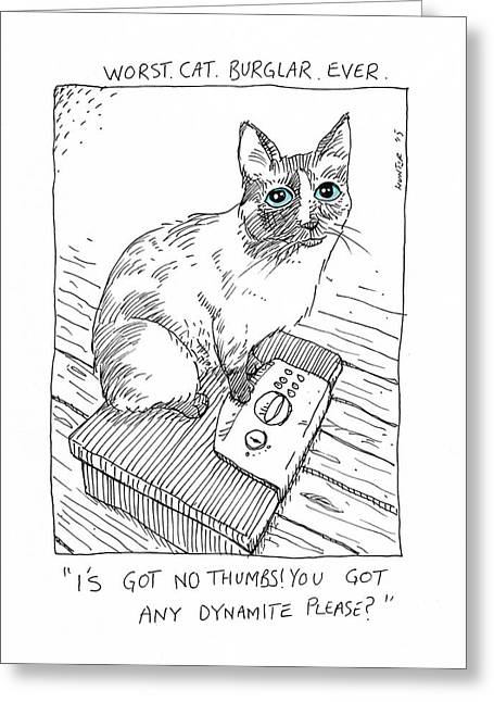 Cat Drawings Greeting Cards - Worst Cat Burglar Ever Greeting Card by Steve Hunter