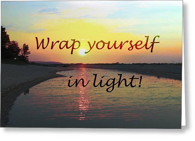 Januszkiewicz Mixed Media Greeting Cards - Wrap yourself in Light Greeting Card by Patricia Januszkiewicz