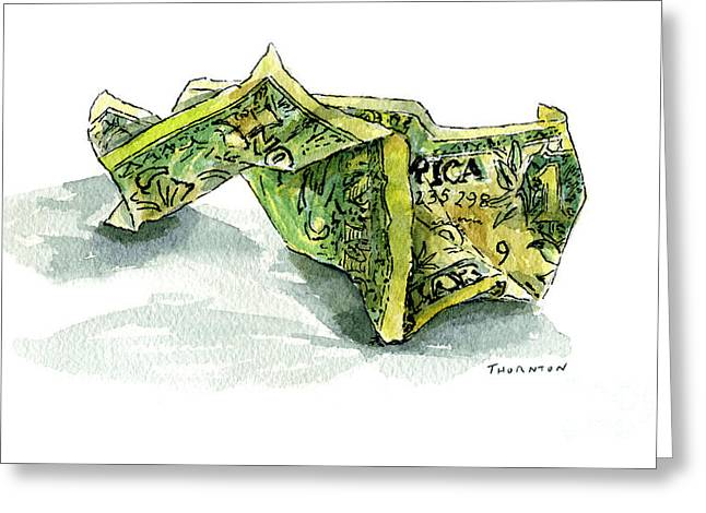 Financing Greeting Cards - Wrinkled Dollar Greeting Card by Diane Thornton