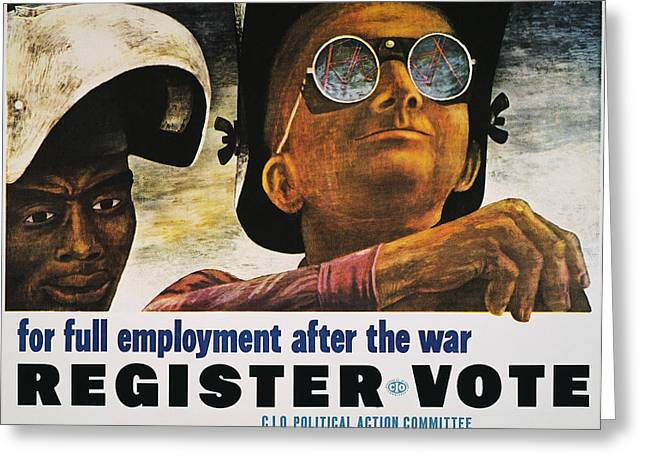 Democratic System Greeting Cards - Wwii: Employment Poster Greeting Card by Granger