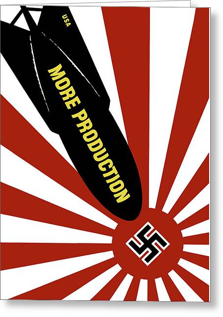 Swastika Greeting Cards - WWII - More Production Bomb Greeting Card by War Is Hell Store