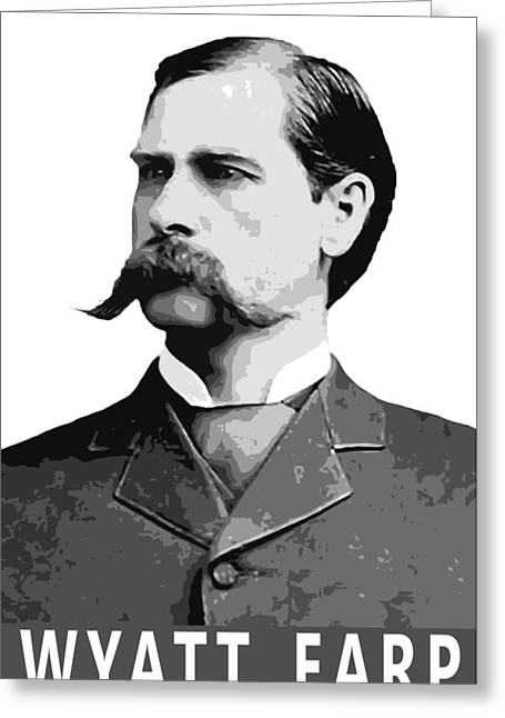 Masterson Greeting Cards - WYATT EARP LEGEND of the OLD WEST Greeting Card by Daniel Hagerman