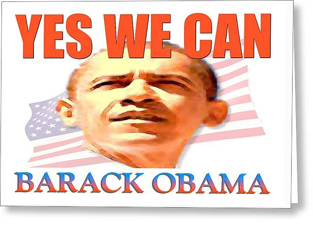 Yes We Can - Barack Obama Poster Art Greeting Card by Art America Online Gallery