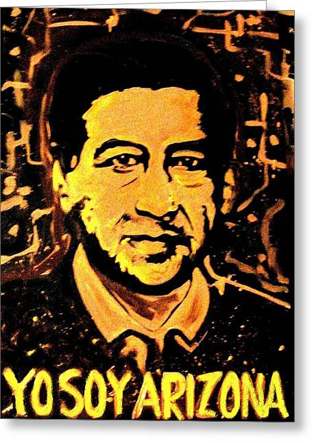 Cesar Chavez Greeting Cards - Yo Soy Arizona Greeting Card by Michelle Dallocchio