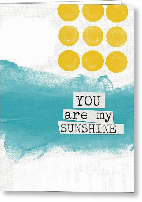 Babies Mixed Media Greeting Cards - You Are My Sunshine- abstract mod art Greeting Card by Linda Woods