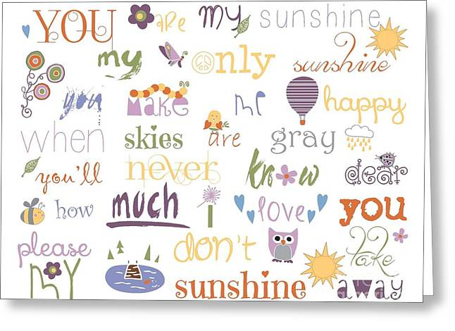 My Baby Greeting Cards - You Are My Sunshine Greeting Card by Sarah St Pierre