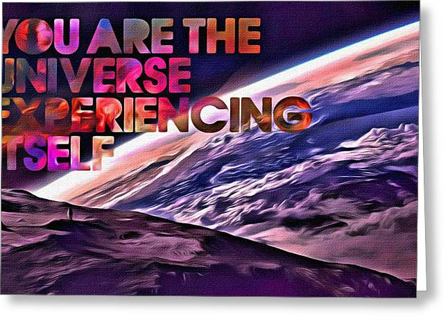 Motivational Poster Greeting Cards - You Are The Universe Greeting Card by Florian Rodarte
