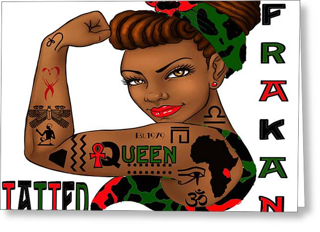 Young Afrakan Tatted And Educated Greeting Card by Respect the Queen