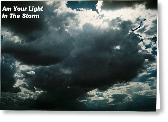 Love Me Or Leave Me Greeting Cards - Your Light in the Storm Greeting Card by Belinda Lee