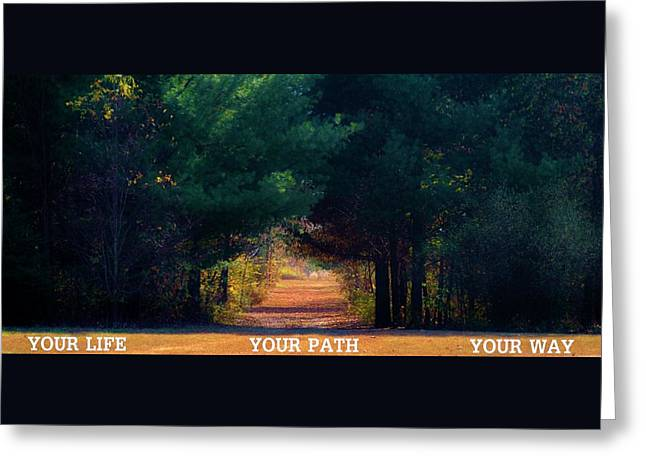 Run Your Life Greeting Cards - Your Path Your Way Greeting Card by Michelle McPhillips