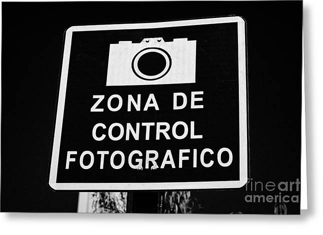 Traffic Control Greeting Cards - zona de control fotografico warning sign Santiago Chile Greeting Card by Joe Fox
