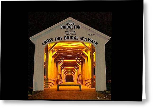 Bridgeton Covered Bridge Greeting Cards -  Night Glow Greeting Card by Robin Pross