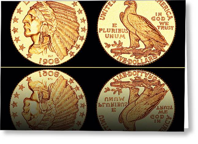 Coins Greeting Cards - 1908 Indian Head Five Dollar Gold Coin  Greeting Card by Jim Carrell