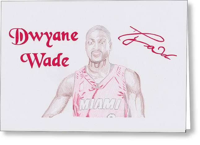 Miami Heat Drawings Greeting Cards - Dwyane Wade Greeting Card by Toni Jaso