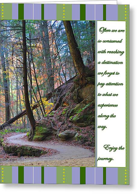 Life Experience Greeting Cards - Enjoy the Journey Greeting Card by Peter  McIntosh